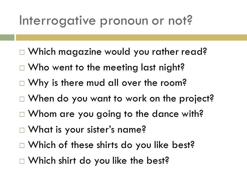 Interrogative pronoun or not