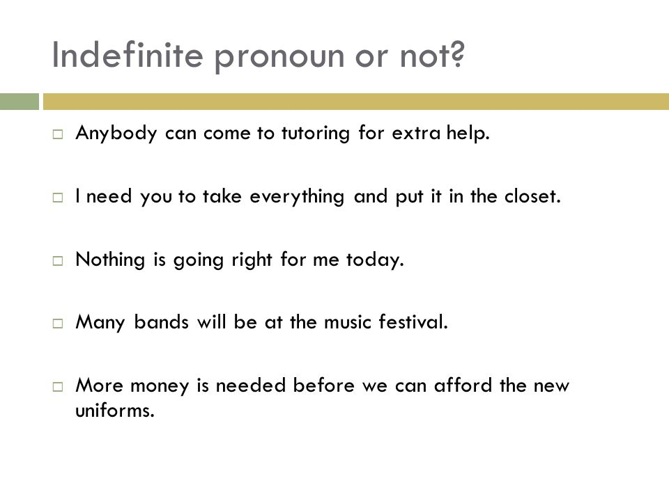 Indefinite pronoun or not