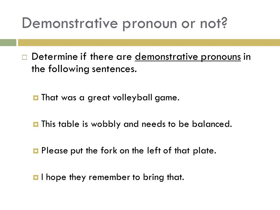 Demonstrative pronoun or not