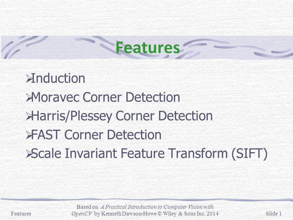 Features Induction Moravec Corner Detection