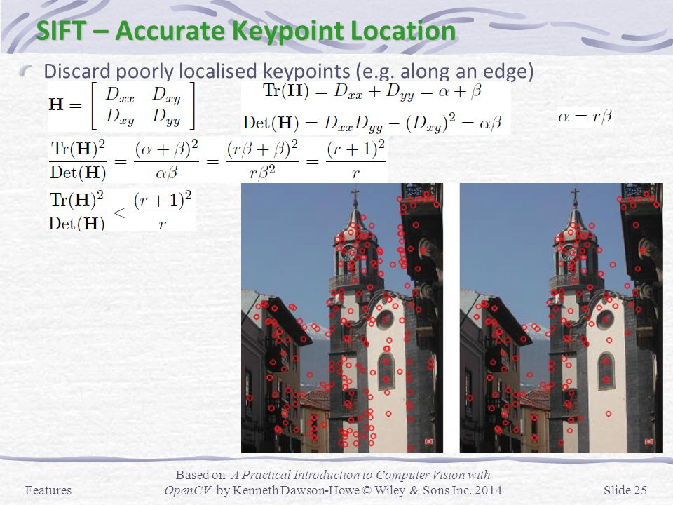 SIFT – Accurate Keypoint Location