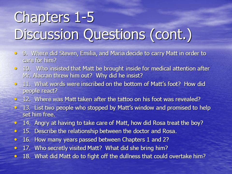 Chapters 1-5 Discussion Questions (cont.)