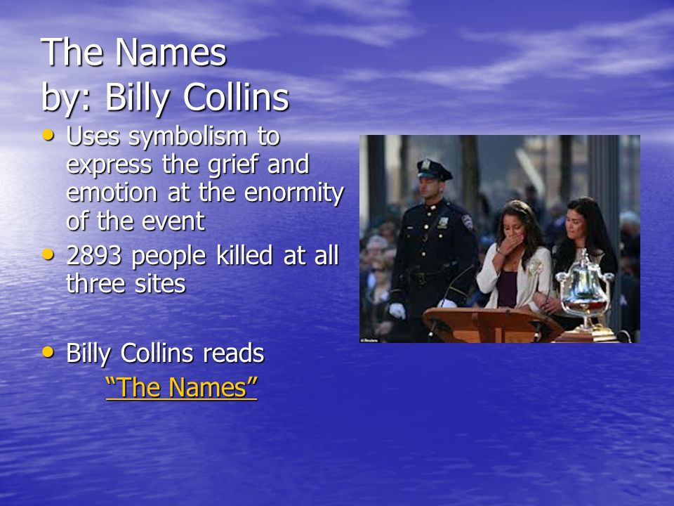The Names by: Billy Collins