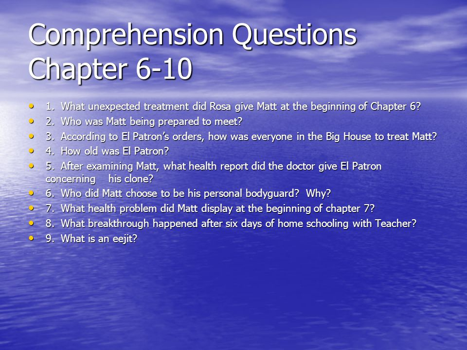 Comprehension Questions Chapter 6-10