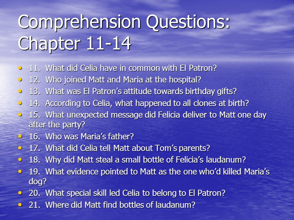 Comprehension Questions: Chapter 11-14
