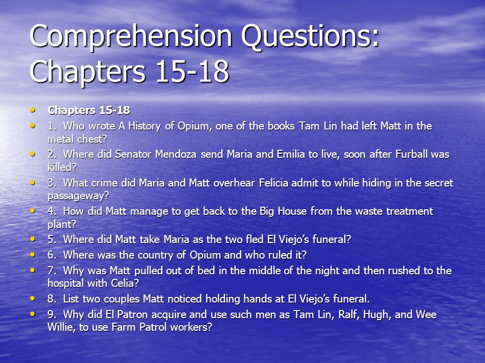 Comprehension Questions: Chapters 15-18