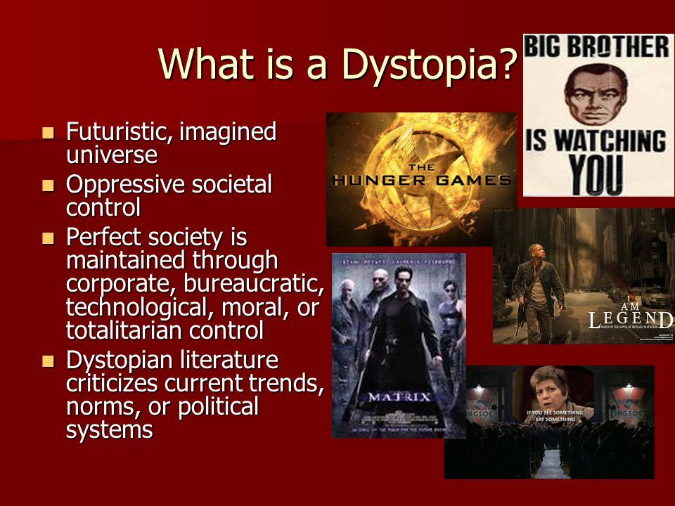 What is a Dystopia Futuristic, imagined universe