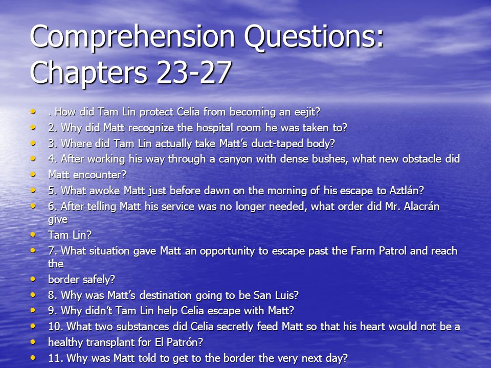 Comprehension Questions: Chapters 23-27