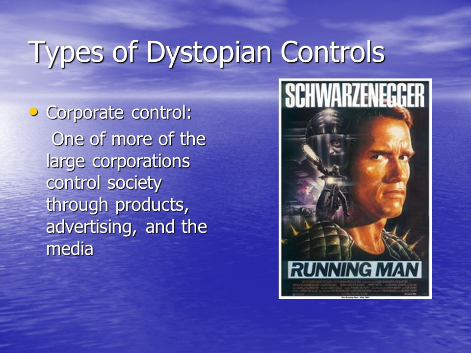 Types of Dystopian Controls