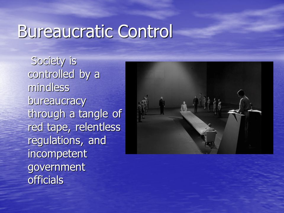 Bureaucratic Control