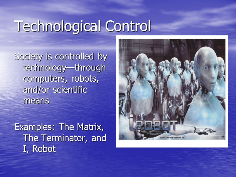 Technological Control