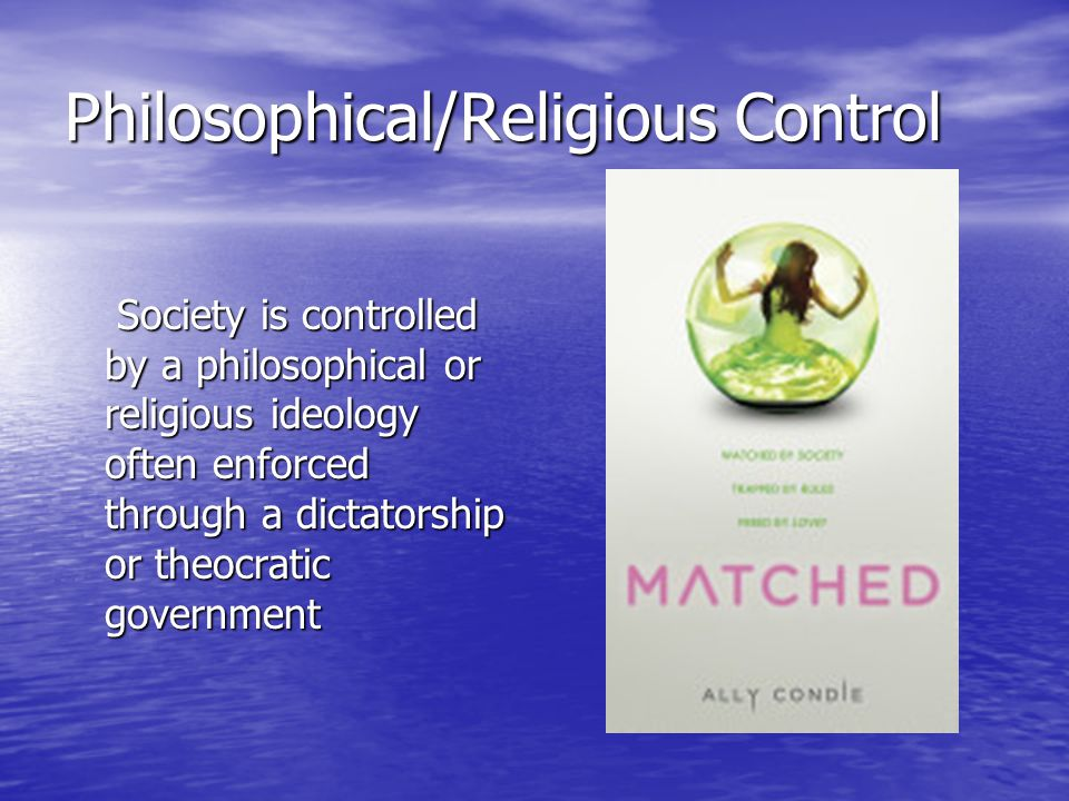 Philosophical/Religious Control