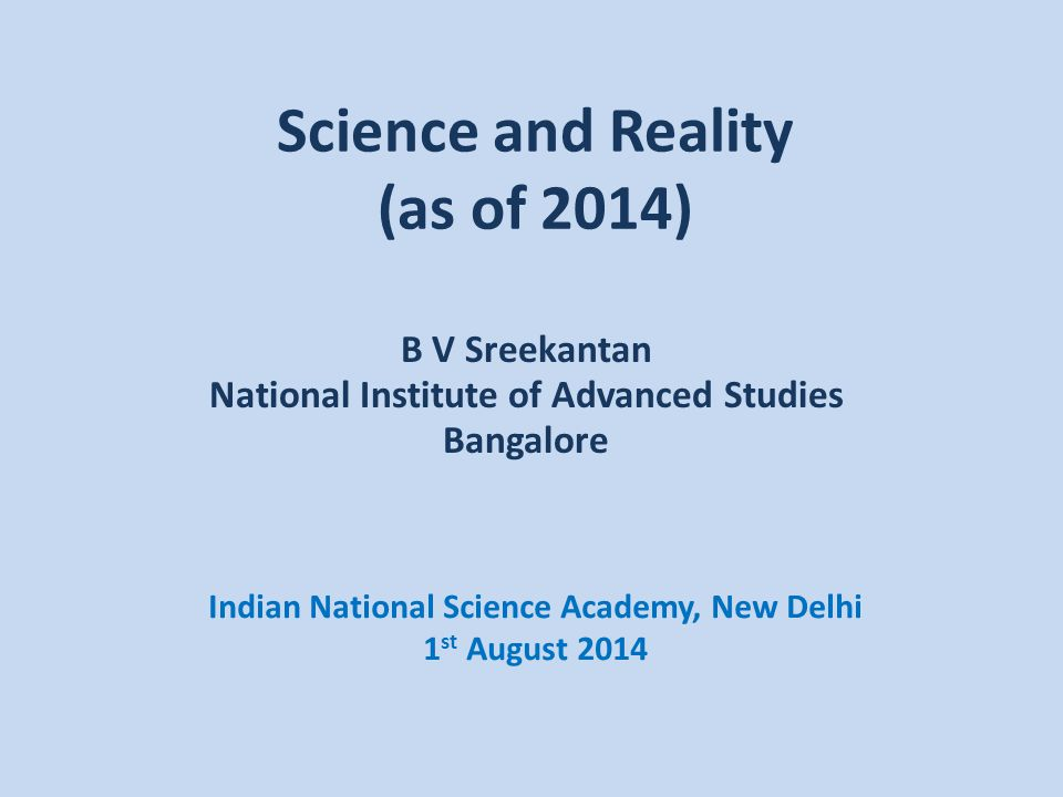 Science and Reality (as of 2014)