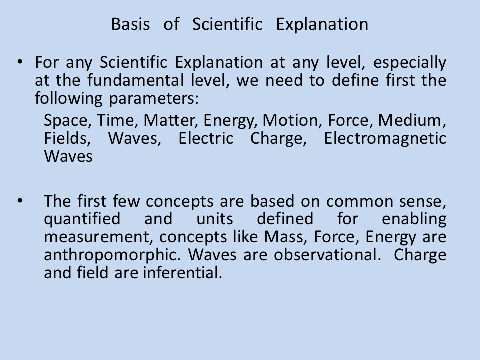 Basis of Scientific Explanation