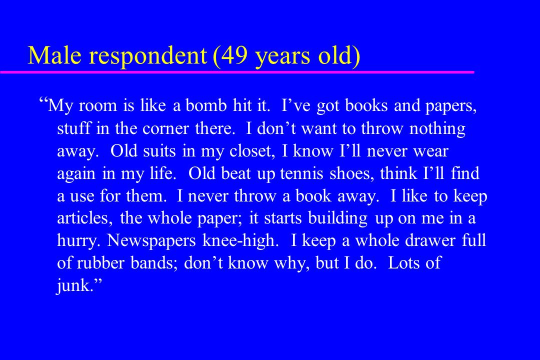 Male respondent (49 years old)