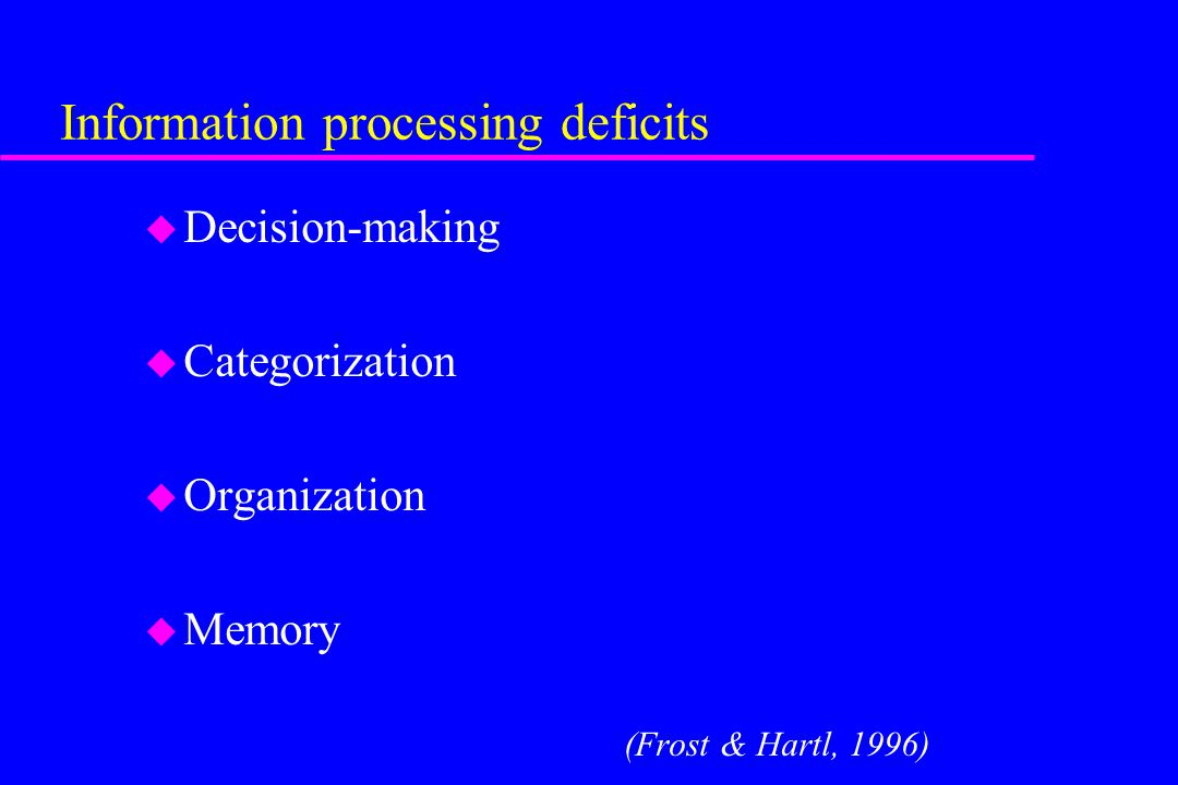 Information processing deficits