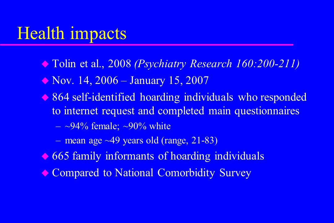 Health impacts Tolin et al., 2008 (Psychiatry Research 160:200-211)
