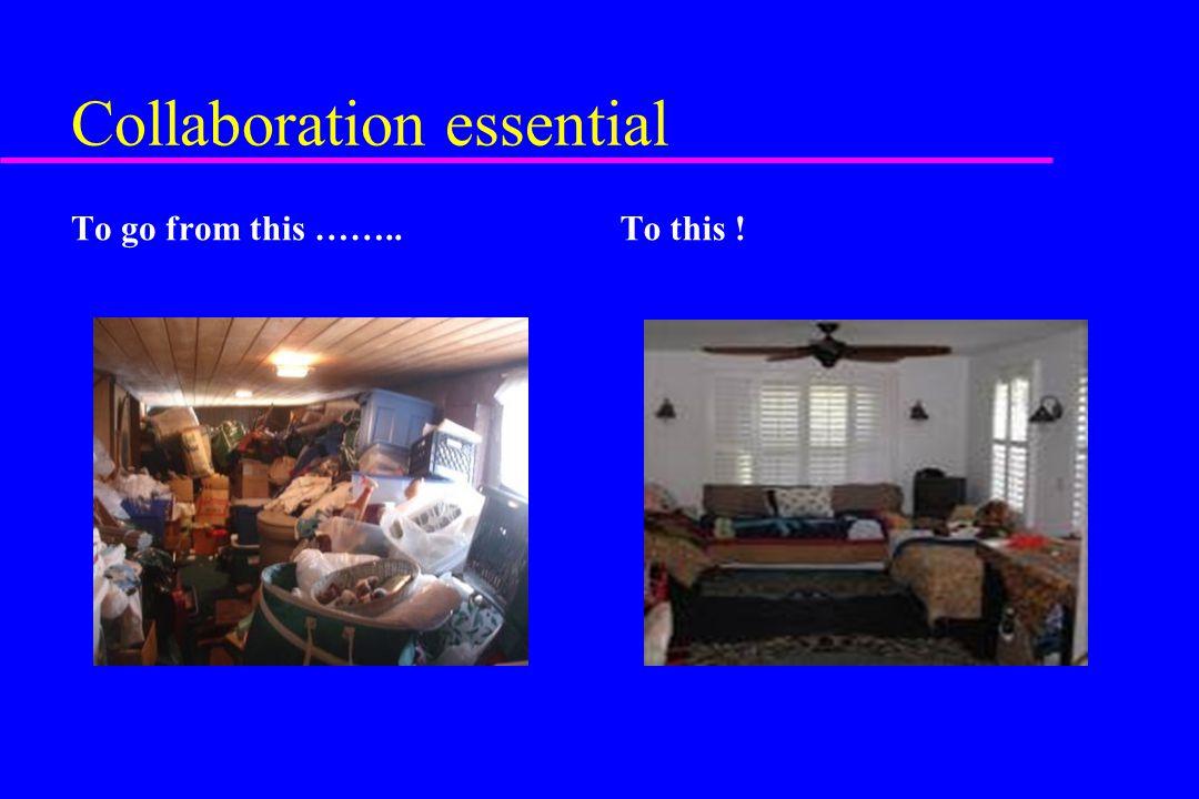 Collaboration essential