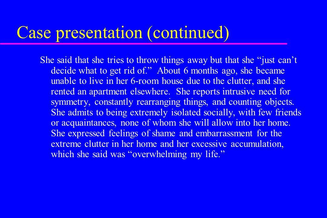 Case presentation (continued)
