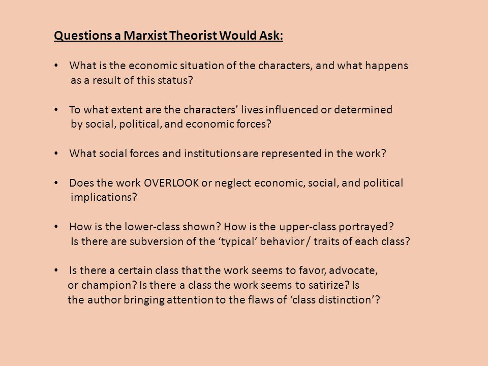Questions a Marxist Theorist Would Ask: