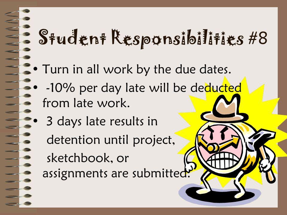 Student Responsibilities #8