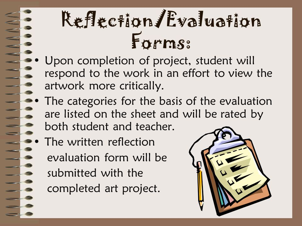 Reflection/Evaluation Forms: