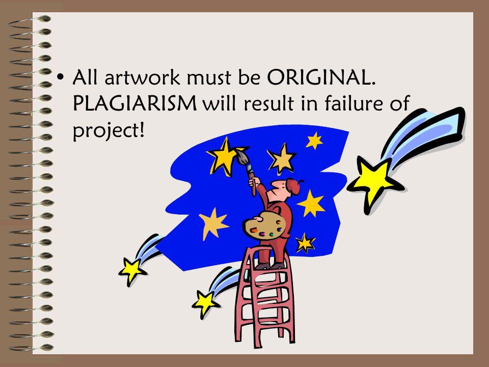 All artwork must be ORIGINAL