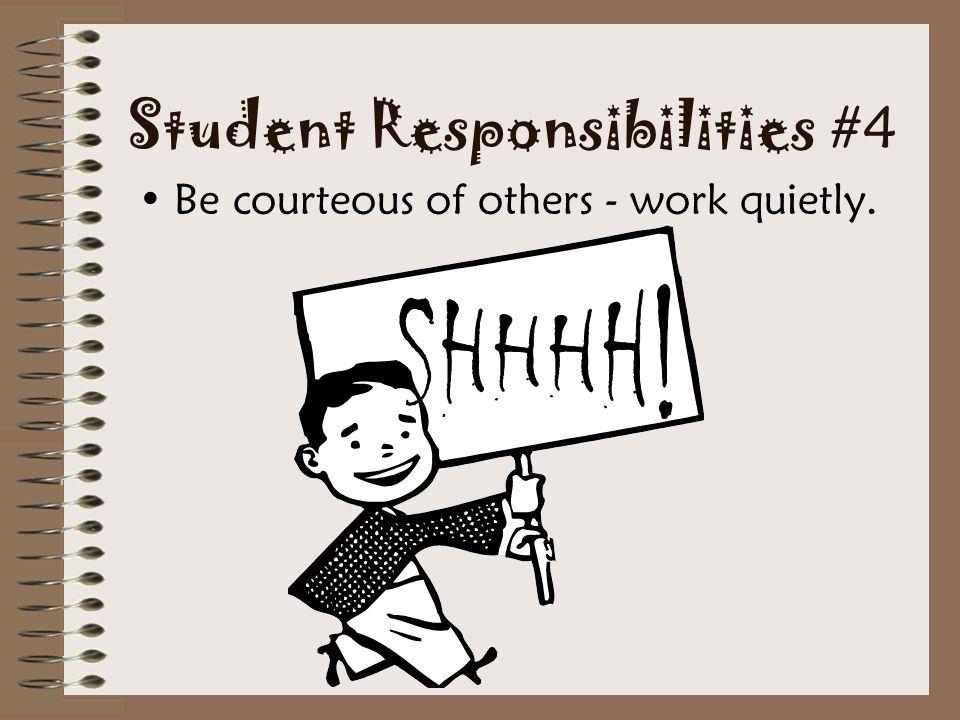 Student Responsibilities #4
