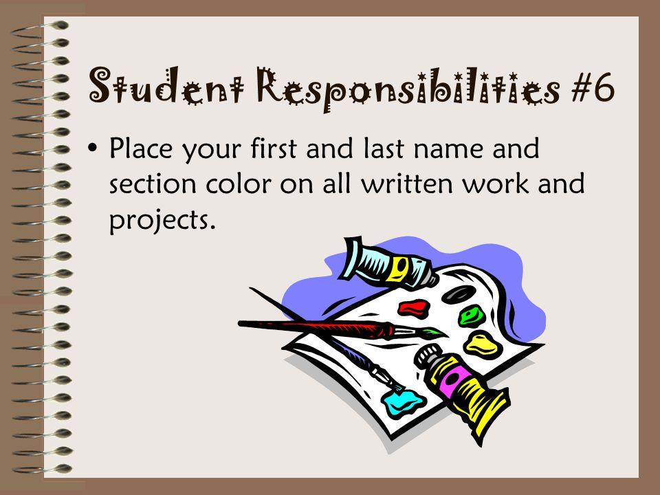 Student Responsibilities #6
