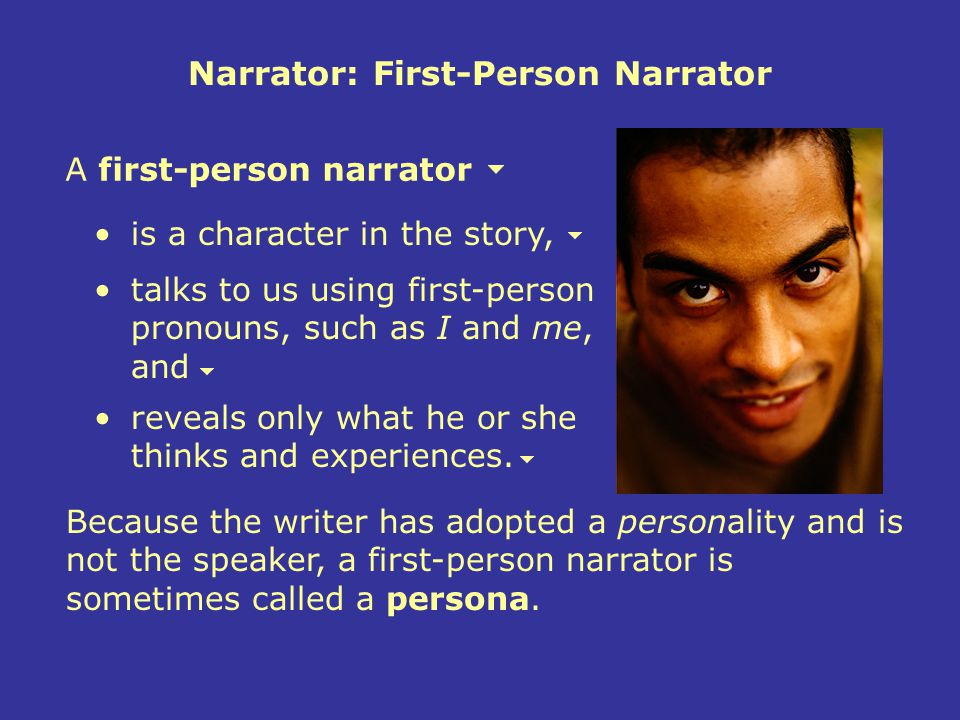 Narrator: First-Person Narrator