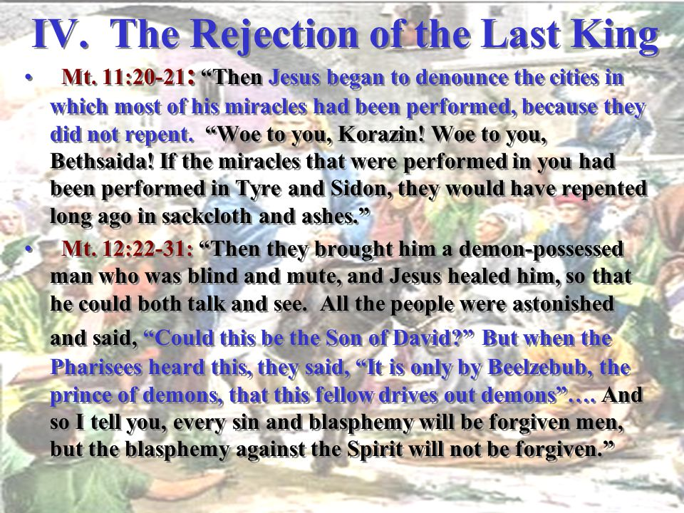 IV. The Rejection of the Last King