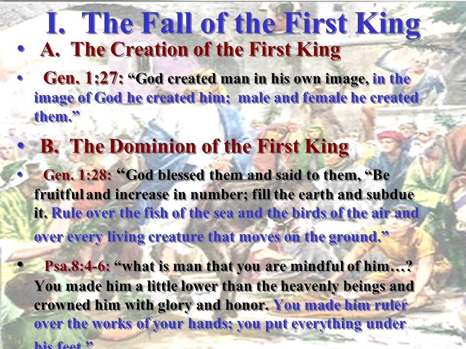 I. The Fall of the First King