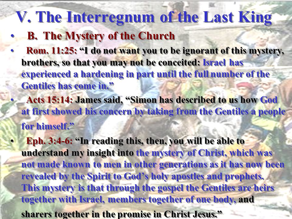 V. The Interregnum of the Last King