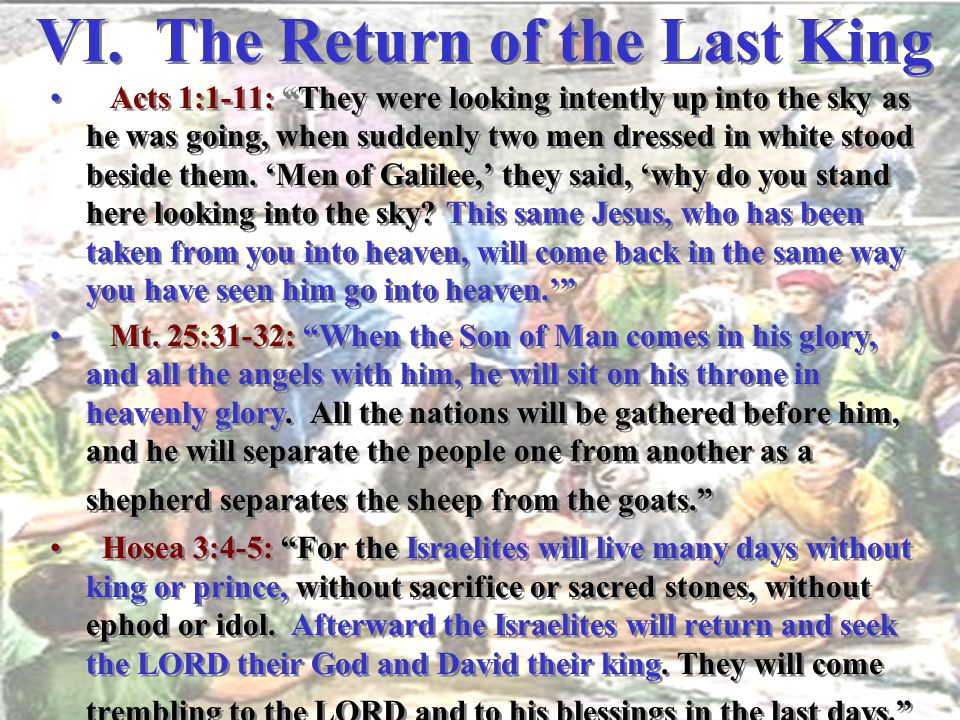 VI. The Return of the Last King