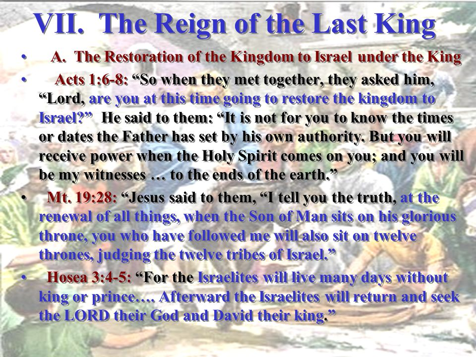 VII. The Reign of the Last King
