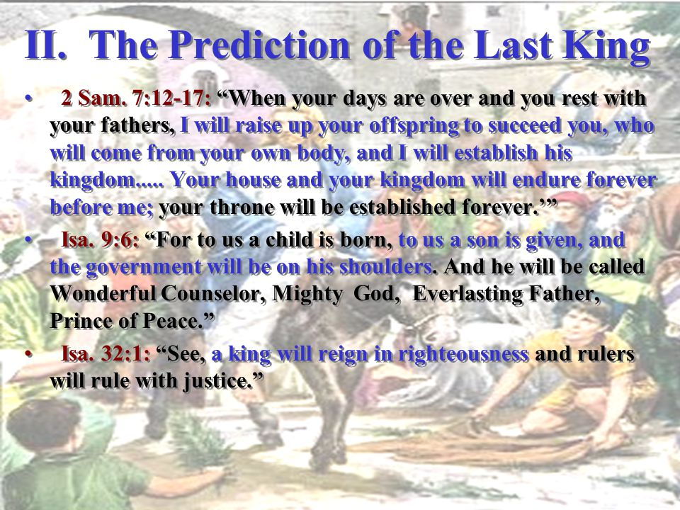 II. The Prediction of the Last King