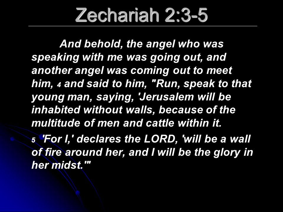 Zechariah 2:3-5
