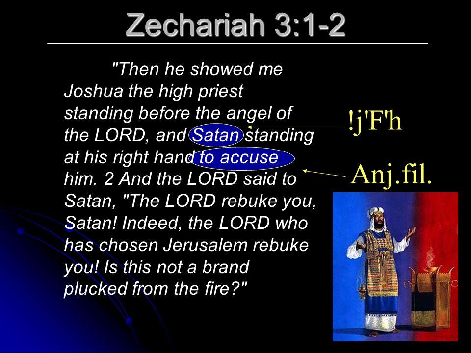 Zechariah 3:1-2 !j F h Anj.fil.