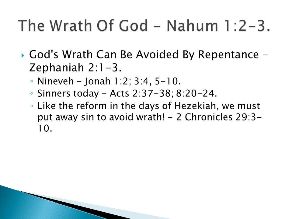 The Wrath Of God - Nahum 1:2-3.