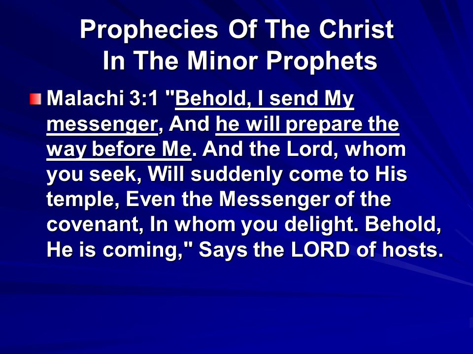Prophecies Of The Christ In The Minor Prophets