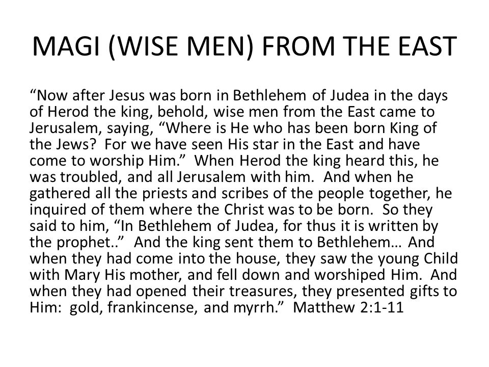 MAGI (WISE MEN) FROM THE EAST