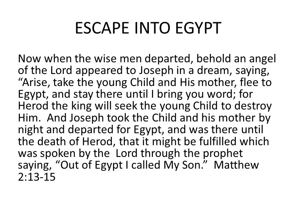 ESCAPE INTO EGYPT