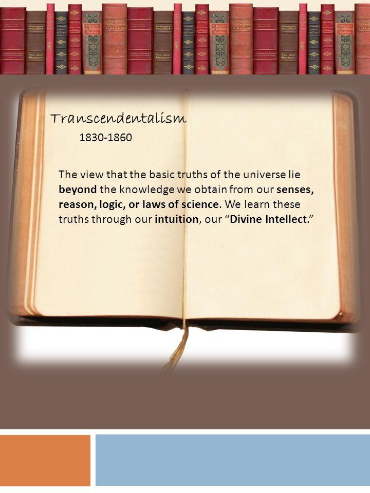 Transcendentalism 1830-1860.