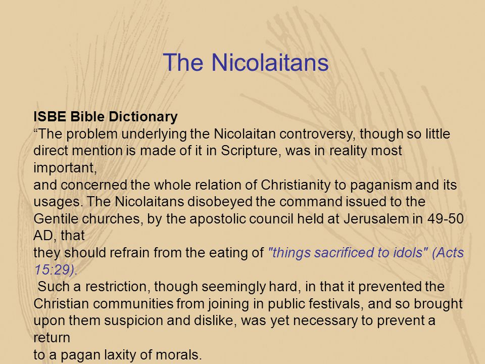 The Nicolaitans ISBE Bible Dictionary
