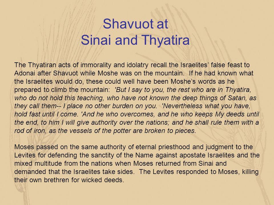 Shavuot at Sinai and Thyatira
