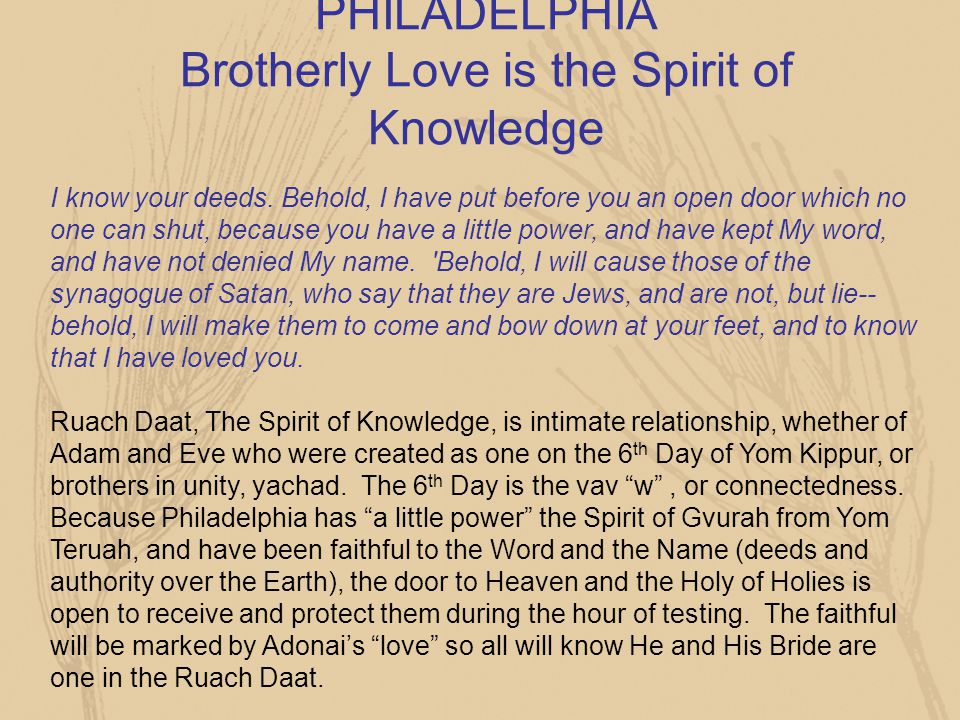 PHILADELPHIA Brotherly Love is the Spirit of Knowledge