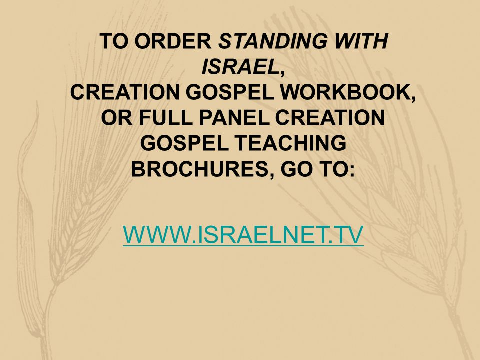 WWW.ISRAELNET.TV TO ORDER STANDING WITH ISRAEL,
