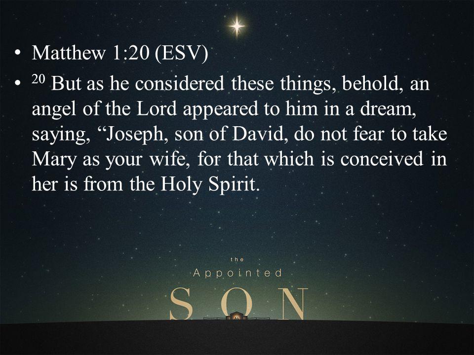 Matthew 1:20 (ESV)
