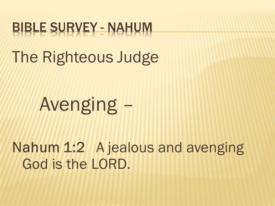 Avenging – The Righteous Judge