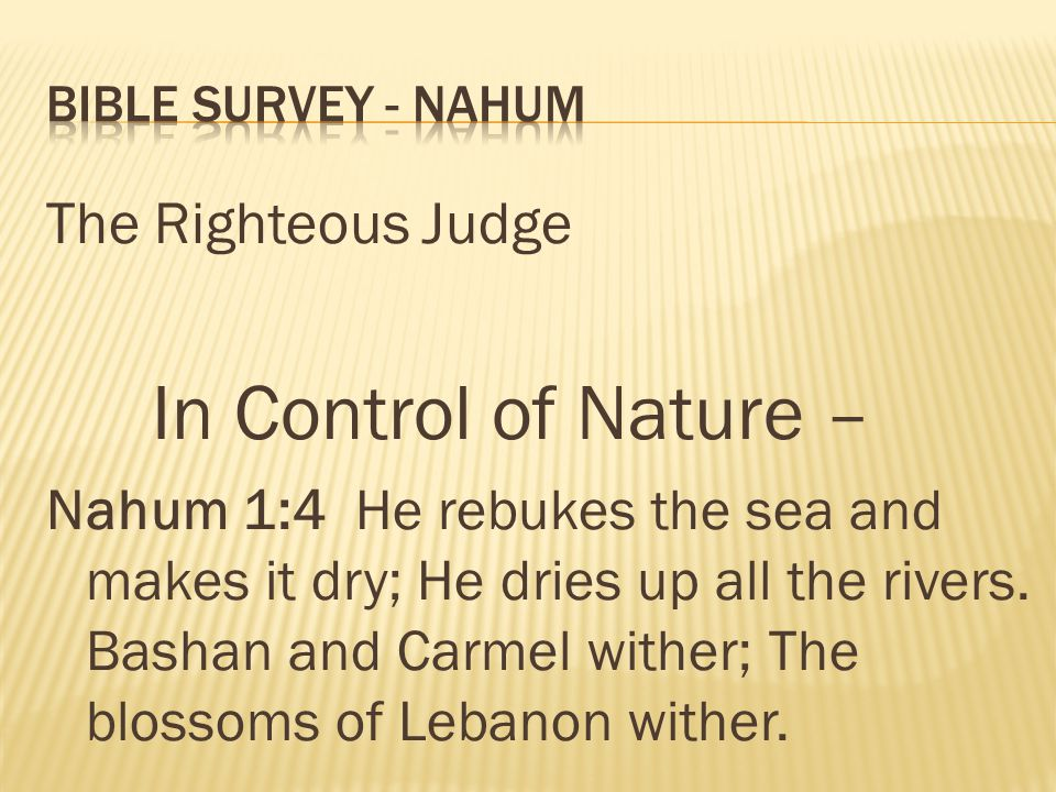 In Control of Nature – The Righteous Judge